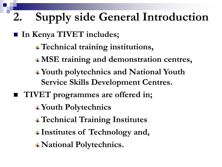 2.Supply side General Introduction