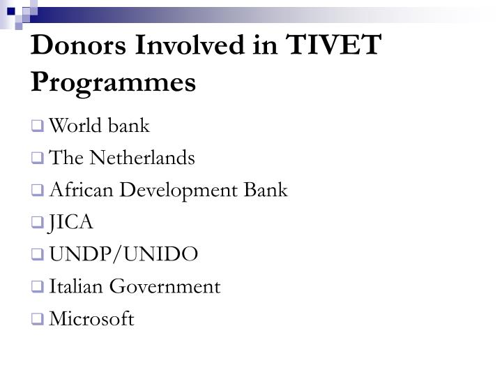 Donors Involved in TIVET Programmes