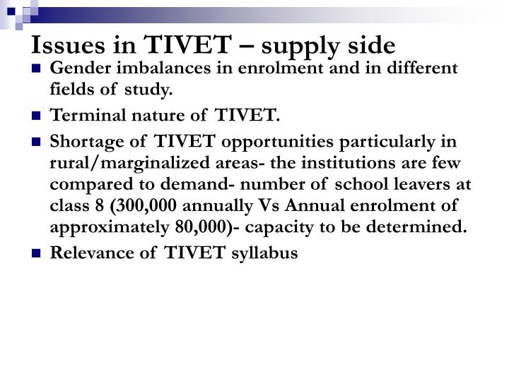 Issues in TIVET – supply side