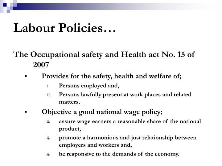 Labour Policies…