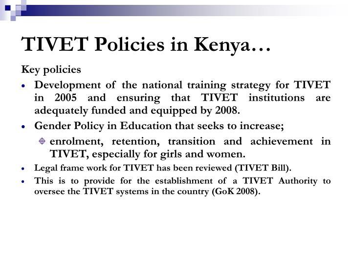 TIVET Policies in Kenya…