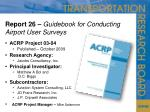 report 26 guidebook for conducting airport user surveys