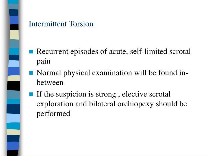 Intermittent Torsion