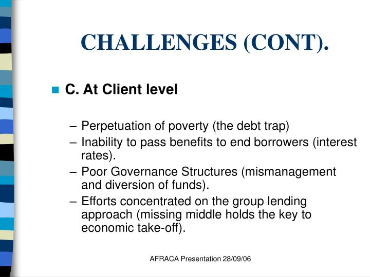 CHALLENGES (CONT).