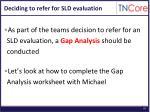 deciding to refer for sld evaluation
