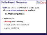 skills based measures