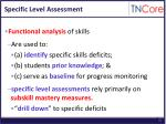 specific level assessment