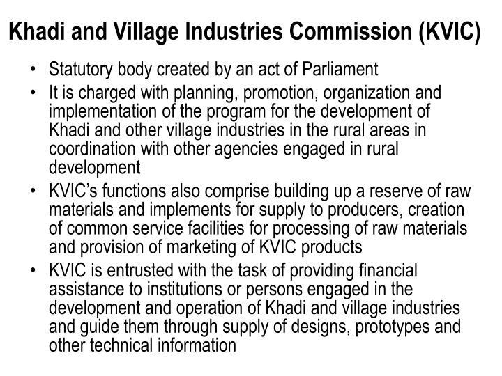 Khadi and Village Industries Commission (KVIC)