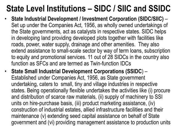 State Level Institutions – SIDC / SIIC and SSIDC