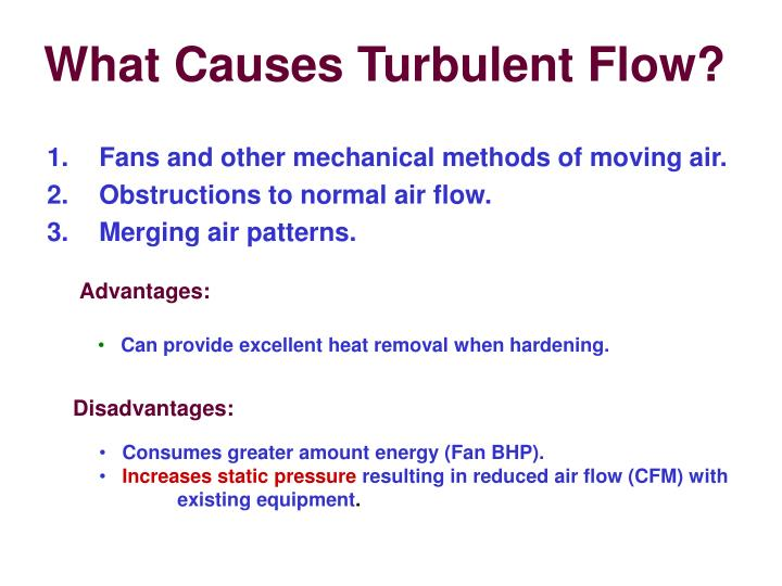 What Causes Turbulent Flow?