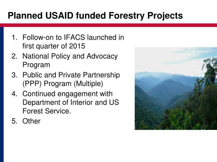 Planned USAID funded Forestry Projects