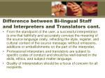 difference between bi lingual staff and interpreters and translators cont2