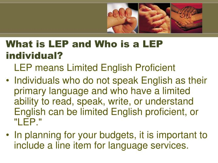 What is LEP and Who is a LEP individual?