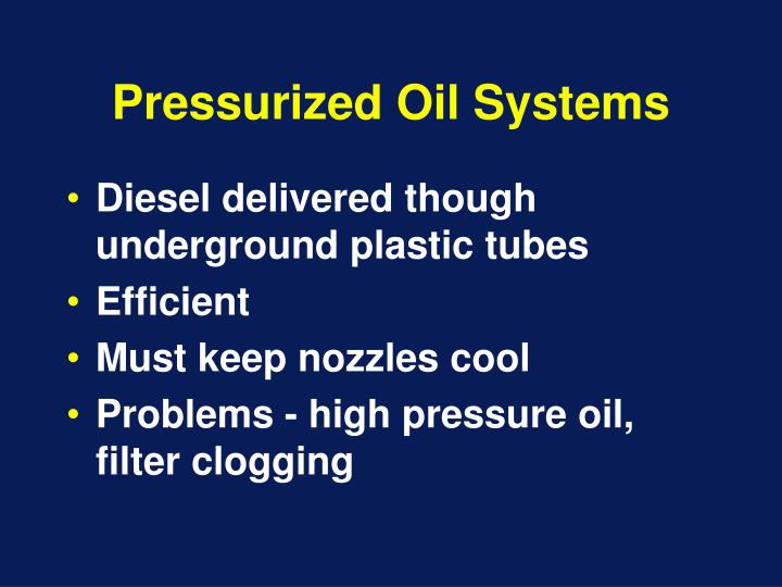 Pressurized Oil Systems