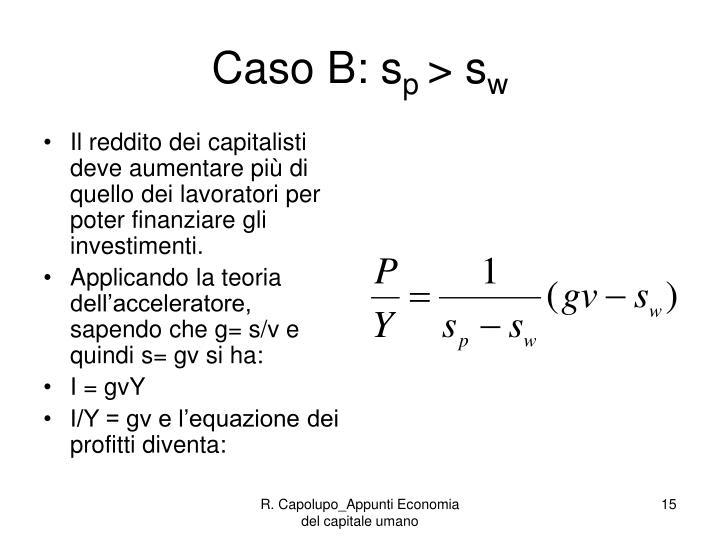 Caso B: s