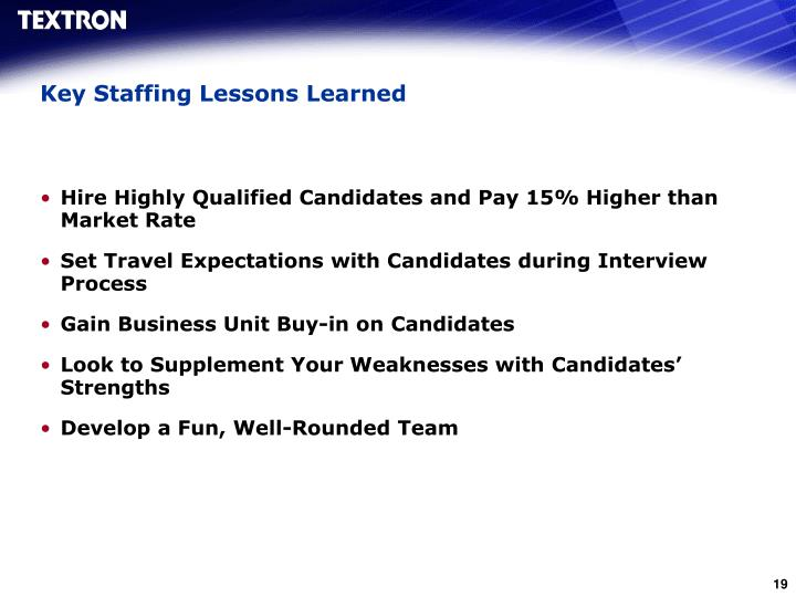 Key Staffing Lessons Learned