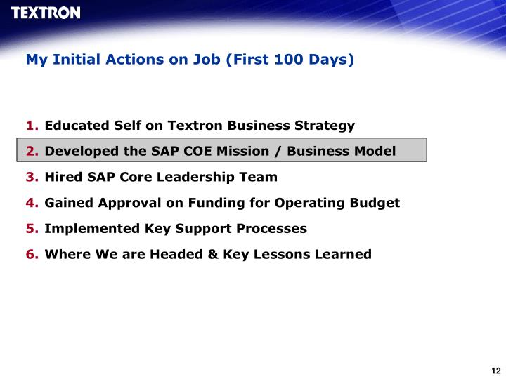 My Initial Actions on Job (First 100 Days)