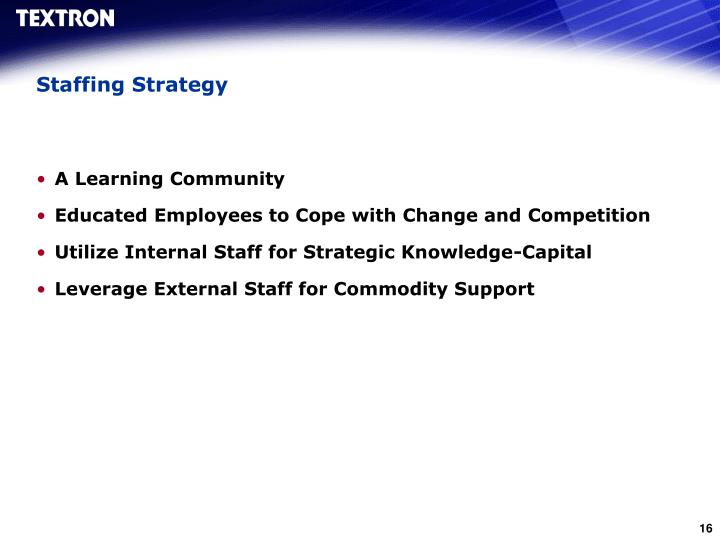 Staffing Strategy