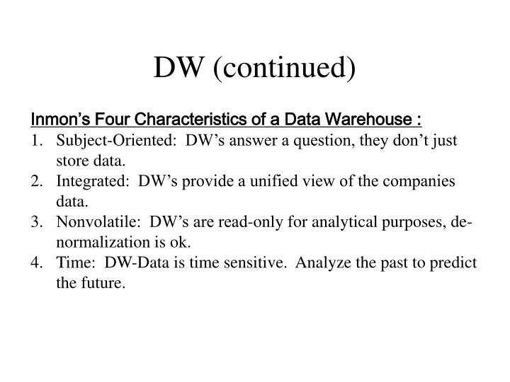 DW (continued)