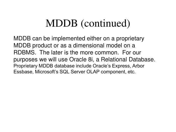 MDDB (continued)