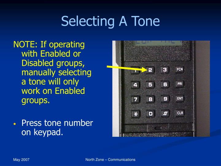 Selecting A Tone