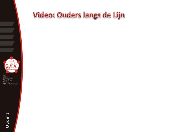 Video: Ouders langs de Lijn