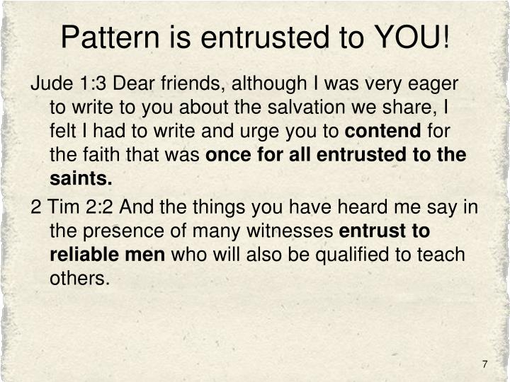 Pattern is entrusted to YOU!