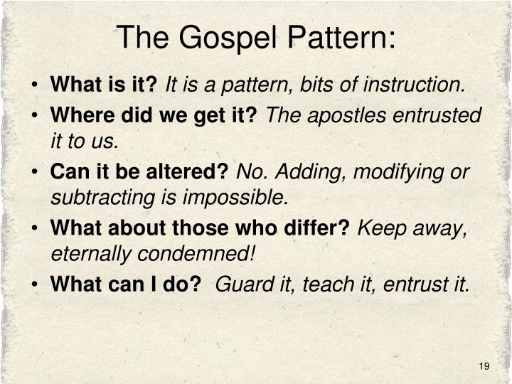 The Gospel Pattern: