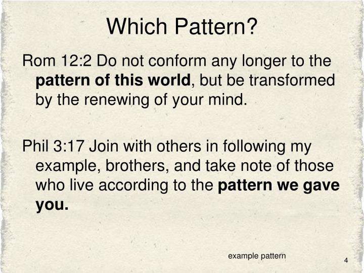 Which Pattern?