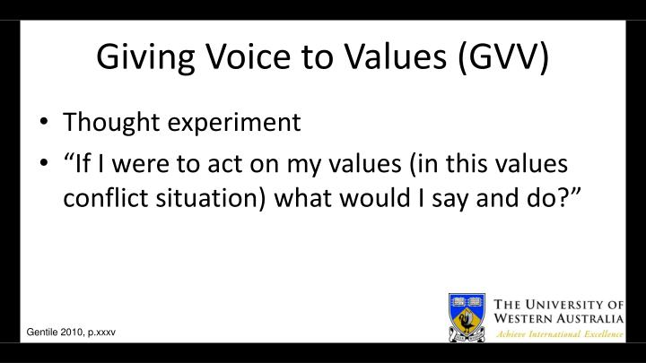 Giving Voice to Values (GVV)
