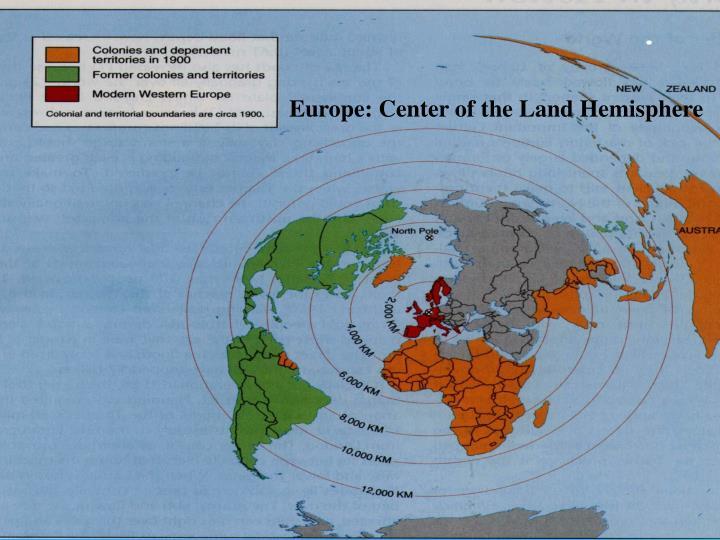 Europe: Center of the Land Hemisphere