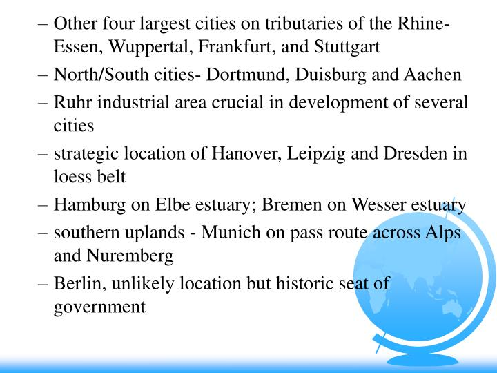 Other four largest cities on tributaries of the Rhine- Essen, Wuppertal, Frankfurt, and Stuttgart