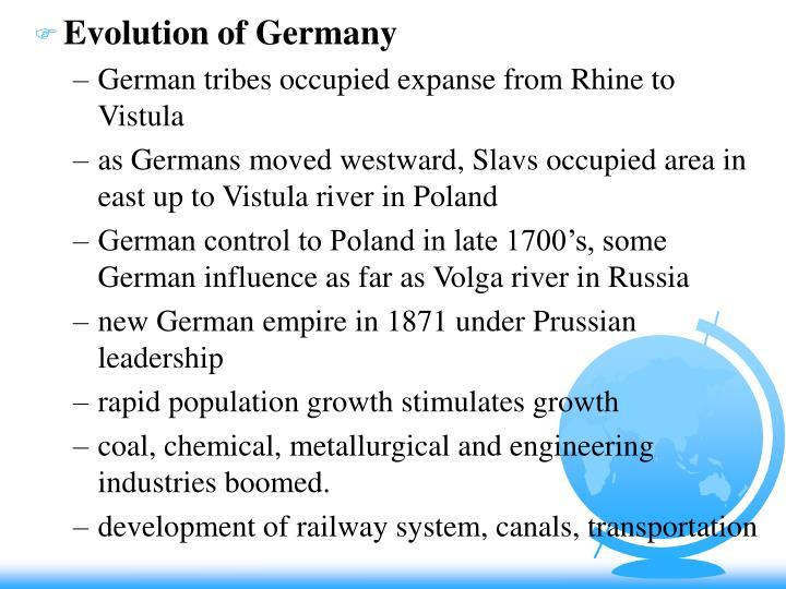 Evolution of Germany
