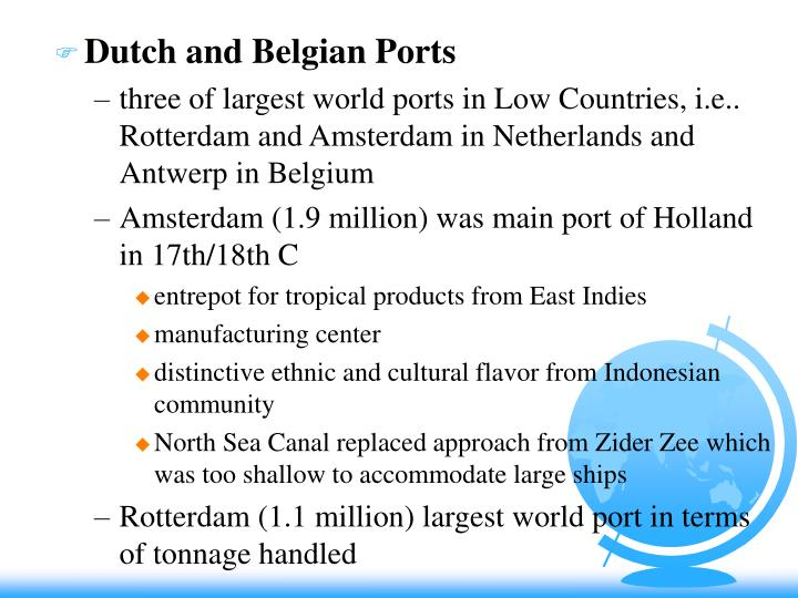 Dutch and Belgian Ports