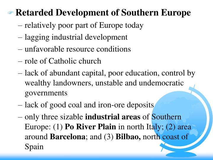 Retarded Development of Southern Europe