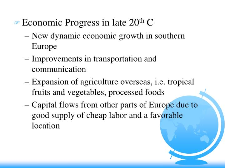 Economic Progress in late 20