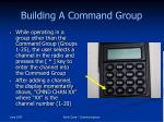 building a command group1
