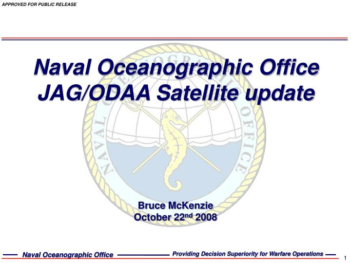 Naval oceanographic office jag odaa satellite update