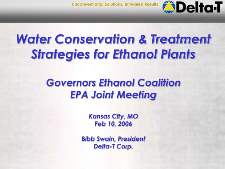 Water Conservation & Treatment Strategies for Ethanol Plants