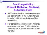fuel compatibility ethanol methanol biodiesel aviation fuels