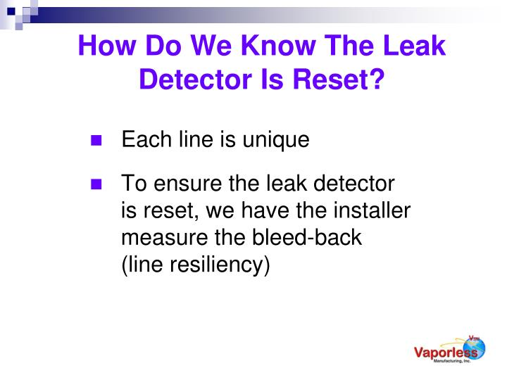How Do We Know The Leak Detector Is Reset?
