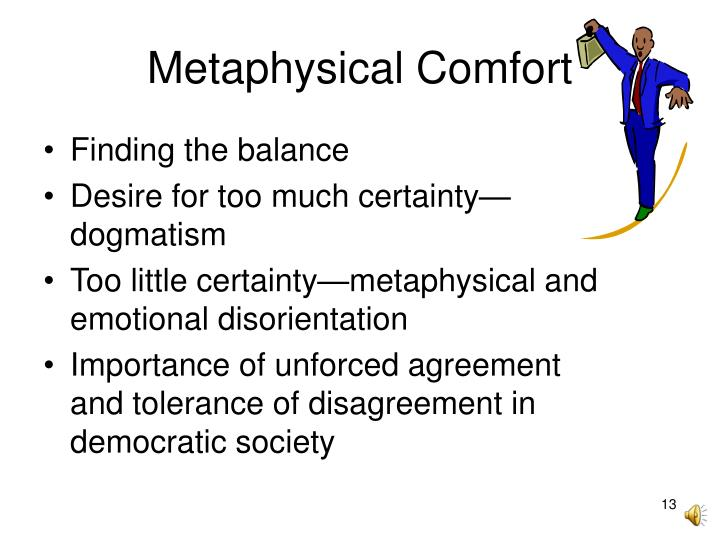 Metaphysical Comfort