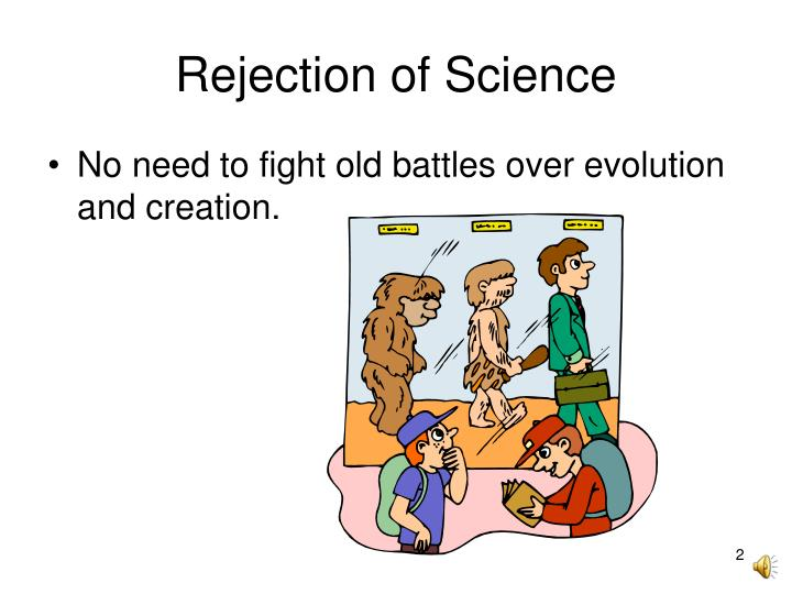 Rejection of science