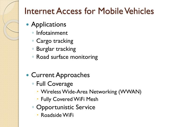Internet access for mobile vehicles
