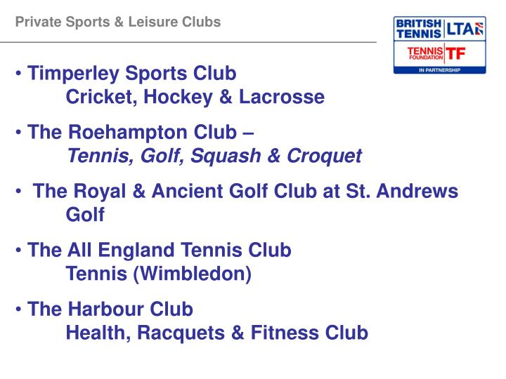 Private Sports & Leisure Clubs