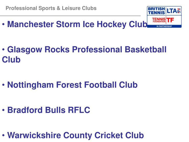 Professional Sports & Leisure Clubs