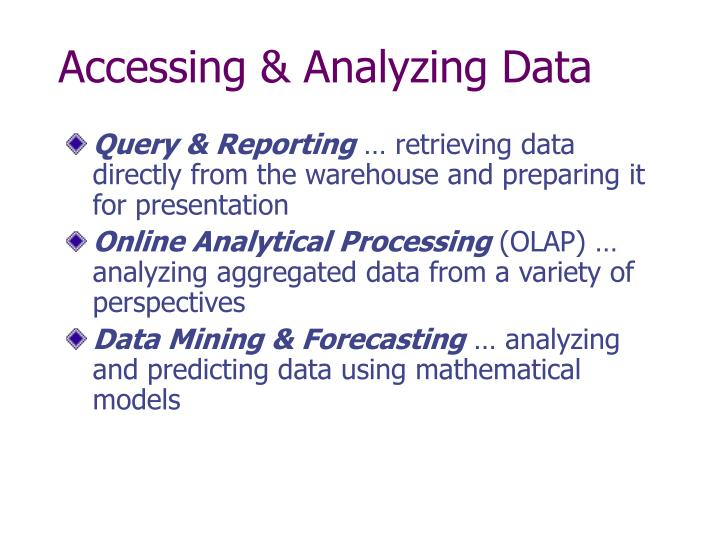 Accessing & Analyzing Data