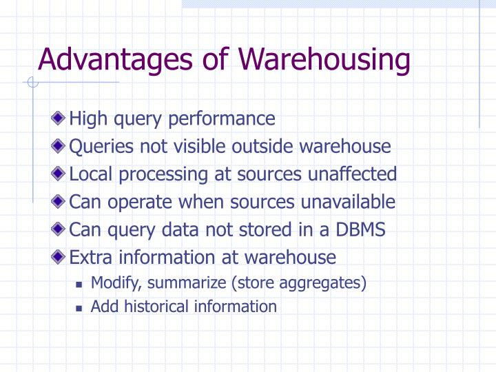 Advantages of Warehousing