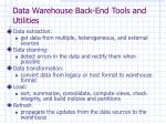 data warehouse back end tools and utilities