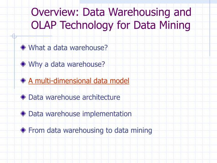 Overview: Data Warehousing and OLAP Technology for Data Mining